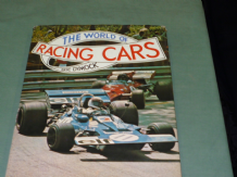 WORLD OF RACING CARS : THE ( Dymock. 1972)